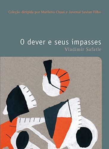 9788578276942: Dever e Seus Impasses, O - Vol.24