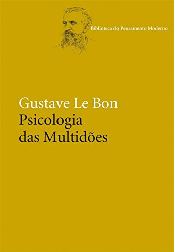 9788578277512: Psicologia das Multidões (Em Portuguese do Brasil)