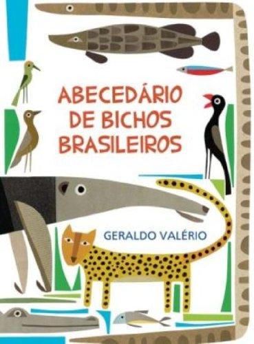 9788578277888: Abecedário de Bichos Brasileiros (Em Portuguese do Brasil)