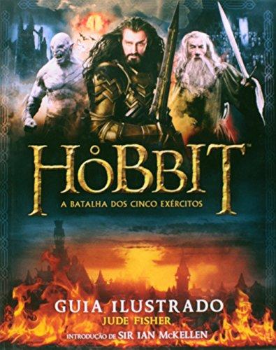 9788578278557: O Hobbit. A Batalha dos Cinco Exércitos. Guia Ilustrado (Em Portuguese do Brasil)