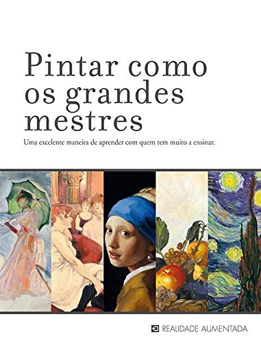 9788578278762: Pintar Como os Grandes Mestres (Em Portuguese do Brasil)