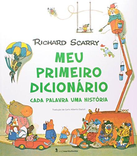 9788578278939: Meu Primeiro Dicionário. Cada Palavra Uma História (Em Portuguese do Brasil)