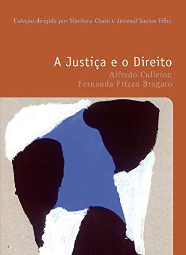 9788578279264: A Justiça e o Direito - Volume 33 (Em Portuguese do Brasil)