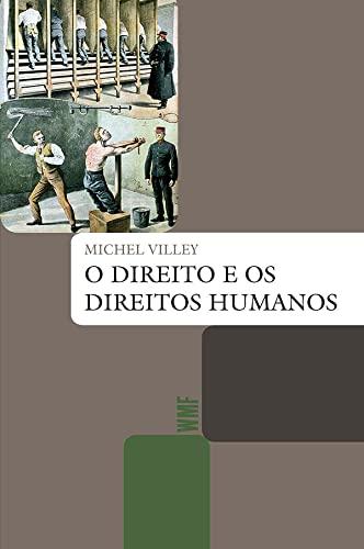 9788578279912: Direito e os Direitos Humanos, O