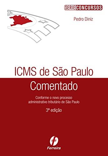 9788578422523: Icms de Sao Paulo Comentado