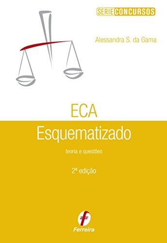 9788578422592: ECA: Estatuto da Crianca e do Adolescente Esquematizado