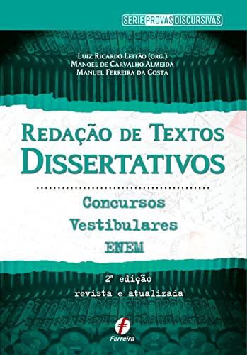 9788578422721: Redacao de Textos Dissertativos: Concursos, Vestibulares e Enem: Colecao Provas Discursivas