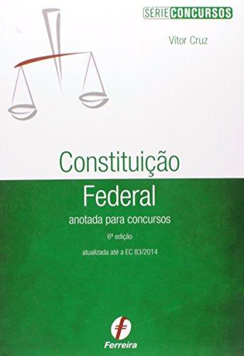 9788578423124: Constituicao Federal Anotada Para Concursos