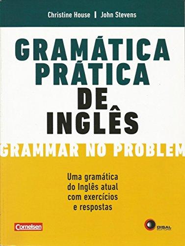 9788578440961: Gramática Prática de Inglês. Grammar no Problem. Uma Gramática do Inglês Atual com Exercícios e Respostas