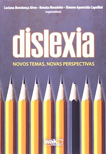 9788578541422: Dislexia. Novos Temas, Novas Perspectivas (Em Portuguese do Brasil)