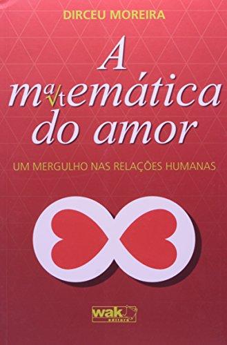 9788578541439: Matematica do Amor A