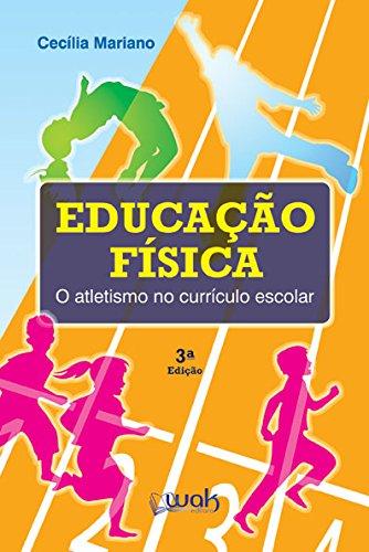 9788578541934: O Educação Física. Atletismo no Currículo Escolar