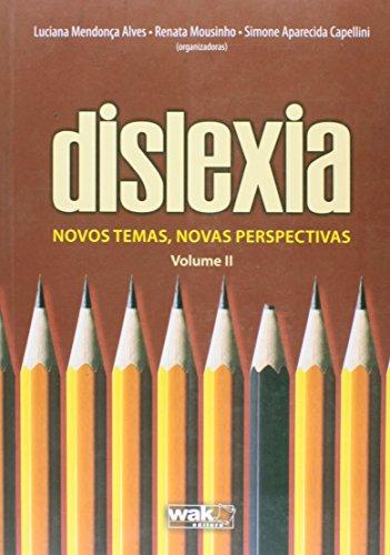 9788578542429: Dislexia: Novos Temas, Novas Perspectivas - Vol.2