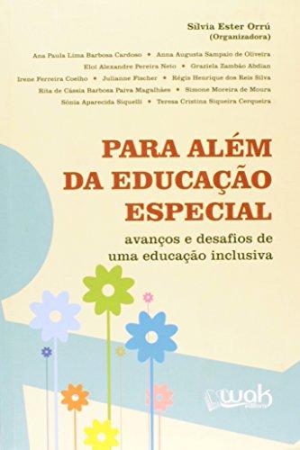 9788578542702: Para Alem Da Educacao Especial: Avancos E Desafios De Uma Educacao Inclusiva