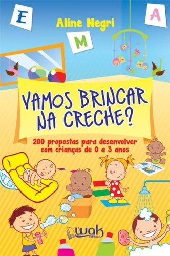 9788578543532: Vamos Brincar na Creche? (Em Portuguese do Brasil)