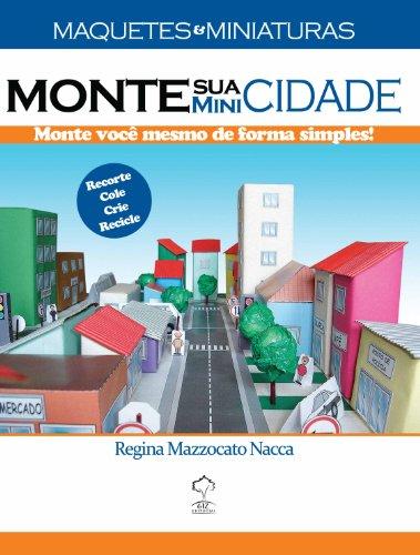 9788578551476: Maquetes e Miniaturas: Monte Sua Mini Cidade