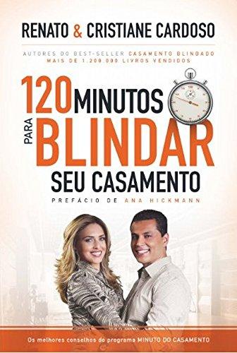 9788578605025: 120 Minutos Para Blindar Seu Casamento (Em Portugues do Brasil)