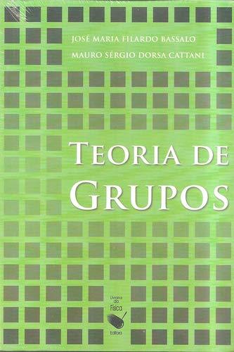 9788578610005: Teoria de Grupos