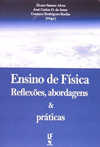 9788578611613: Ensino de Física. Reflexões, Abordagens e Práticas