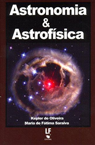 9788578611873: Astronomia & Astrofísica (Em Portuguese do Brasil)