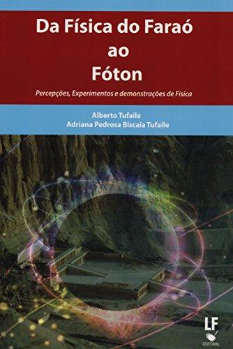 9788578611958: Da Fisica Do Farao Ao Foton (Em Portuguese do Brasil)