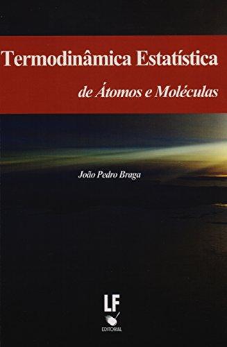 9788578612177: Termodinâmica Estatística de Átomos e Molécula (Em Portuguese do Brasil)