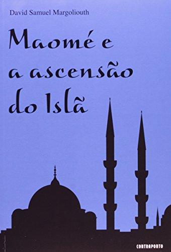 9788578660482: Maome e a Ascensao do Isla