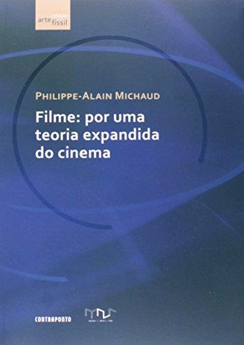 9788578661076: Filme: Por uma Teoria Expandida do Cinema