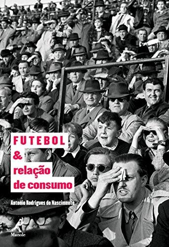 9788578681180: Futebol e Relacao de Consumo