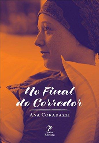 9788578682392: No Final do Corredor