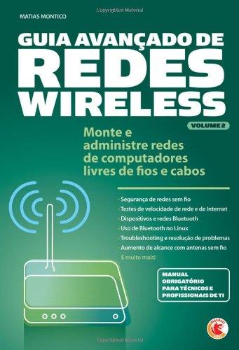 9788578731007: Guia Avançado de Redes Wireless Volume 2 (Portuguese Edition)