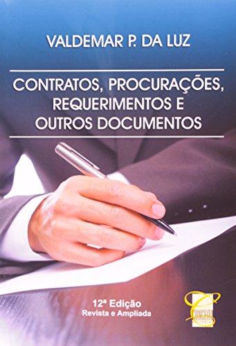 9788578740764: Contratos Procuracoes Requerimentos e Outros Documentos