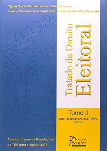 9788578770259: Tratado De Direito Eleitoral. Direito Material Eleitoral - Tomo II (Em Portuguese do Brasil)