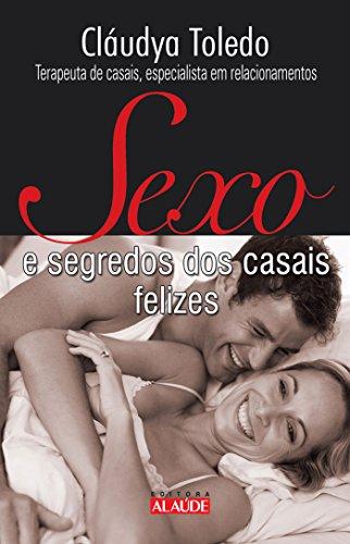 9788578810245: Sexo e Segredos dos Casais Felizes (Em Portugues do Brasil)