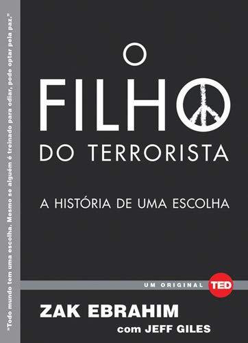 9788578813062: O Filho do Terrorista. A História de Uma Escolha - Volume 1. Coleção TED Books (Em Portuguese do Brasil)