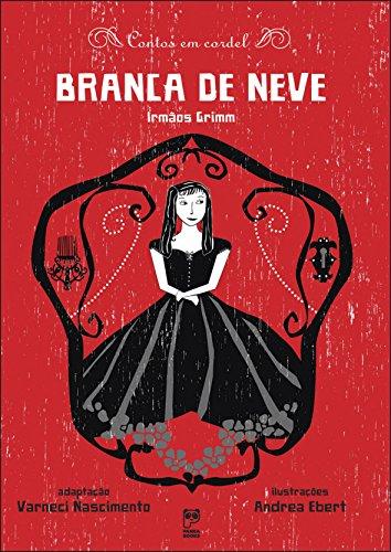 9788578880224: Contos Em Cordel Branca De Neve (Em Portuguese do Brasil)