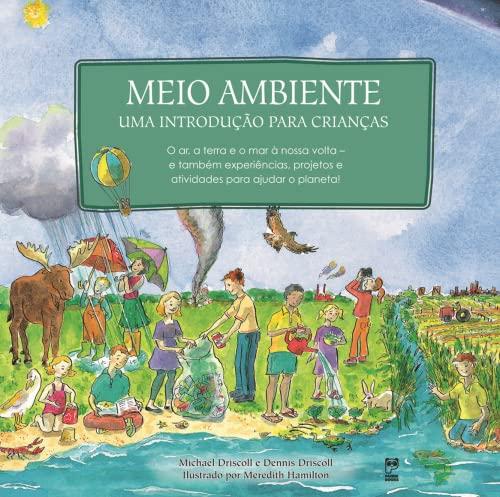 Meio Ambiente Uma Introducao Para Criancas (Em: Michael Driscoll