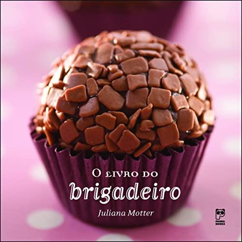 9788578880439: Livro do Brigadeiro
