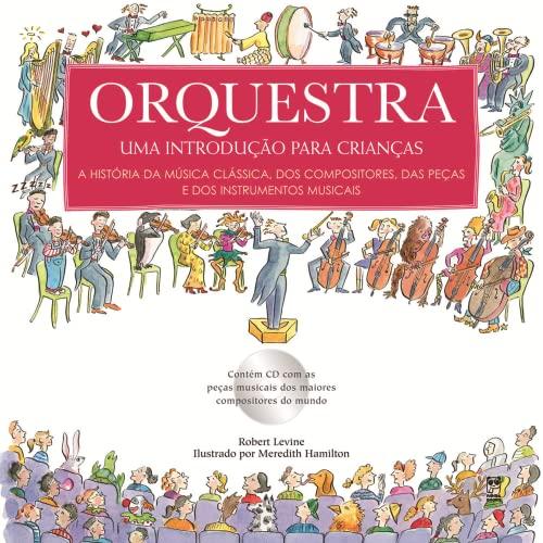 Orquestra - Uma Introducao Para Criancas (Em: Robert Levine