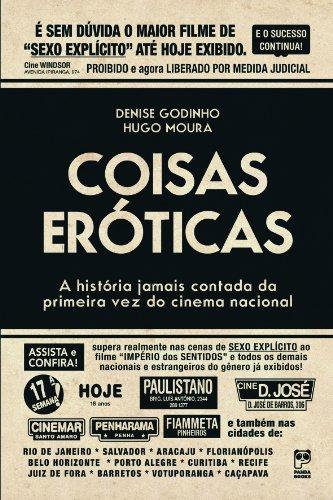 9788578882112: Coisas Eroticas - A Historia Jamais Contada Da Primeira Vez Do Cinema Nacional (Em Portuguese do Brasil)