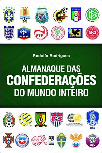 Almanaque das Confederacoes do Mundo Inteiro: Rodolfo Rodrigues