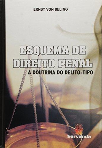 9788578900274: Esquema de Direito Penal: A Doutrina Deo Delito-tipo