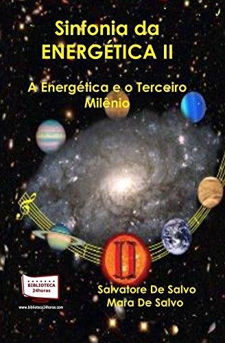 9788578931551: Sinfonia da Energética II. A Energética e o Terceiro Milênio (Em Portuguese do Brasil)
