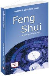 9788578932176: Feng Shui ...a arte de viver feliz!