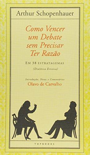 9788578965396: Como Vencer Um Debate Sem Precisar Ter Razão (Em Portuguese do Brasil)