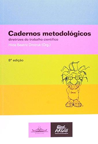 9788578970437: Cadernos Metodologicos: Diretrizes do Trabalho Cientifico - Vol.1
