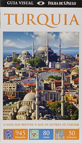 9788579140068: Guia Visual Turquia. O Guia que Mostra o que os Outros Só Contam (Em Portuguese do Brasil)