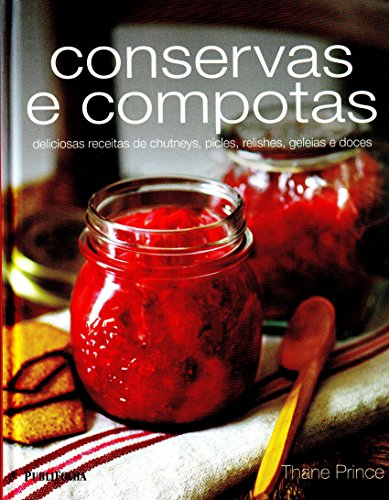 9788579140860: Conservas E Compotas (Em Portuguese do Brasil)