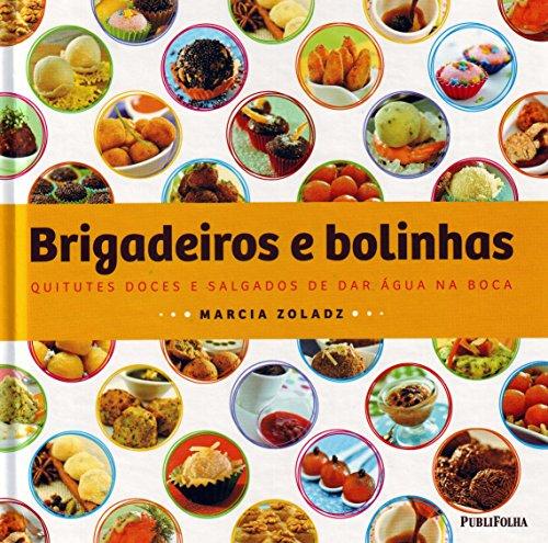 9788579142536: Brigadeiros e Bolinhas (Em Portuguese do Brasil)