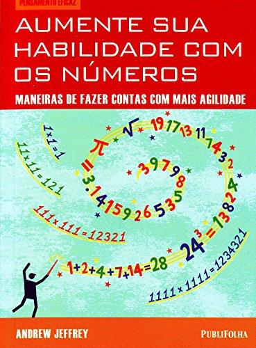 9788579142659: Aumente Sua Habilidade Com Os Números. Maneiras De Fazer Contas Com Mais Agilidade (Em Portuguese do Brasil)